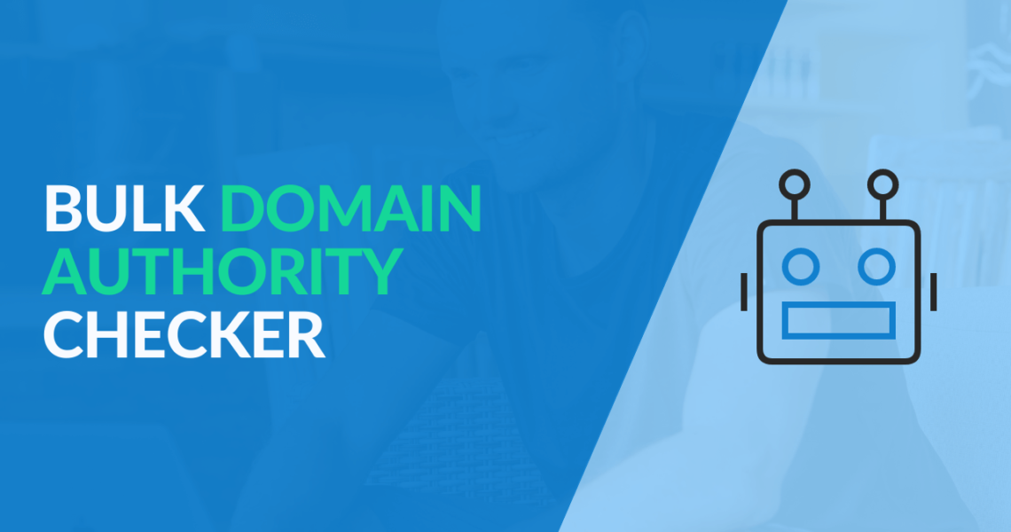 5 Best Domain Authority Checker tools